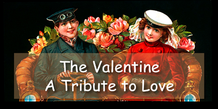 The Valentine &ndash; A Tribute to Love