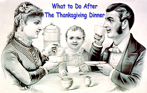 What to Do After the Thanksgiving Dinner