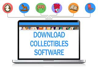 DOWNLOAD COLLECTIBLES SOFTWARE - Organize your vintage collection today!